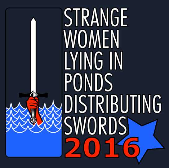 Campaign poster: Strange women lying in ponds distributing swords